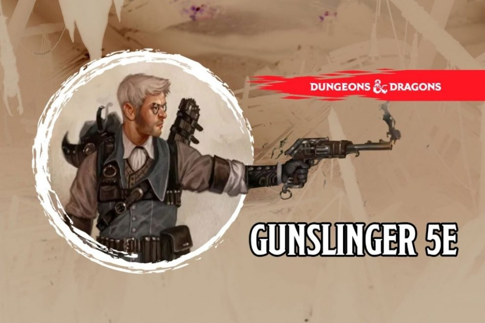 Gunslinger 5E Guide