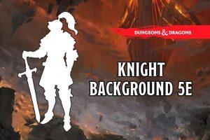 Knight-background-5e
