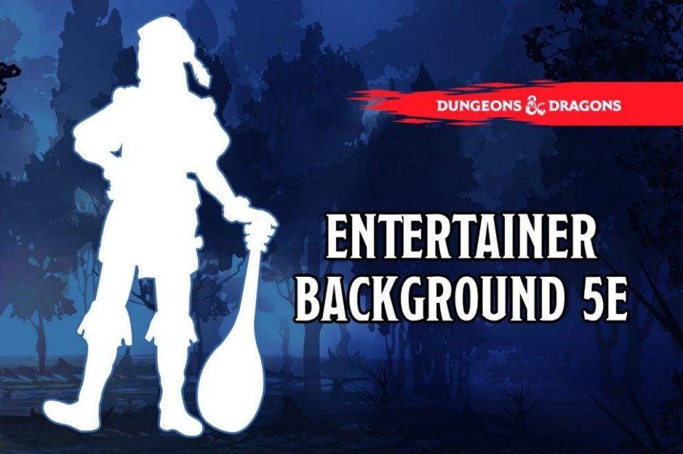 Entertainer Background 5e