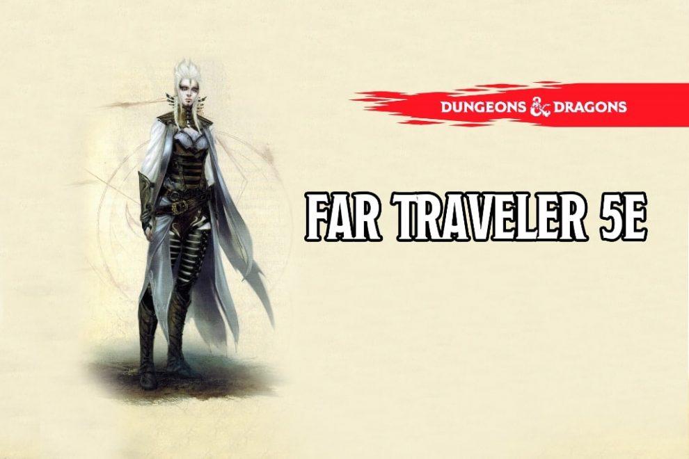Far Traveler-5e