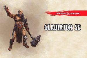 Gladiator 5e