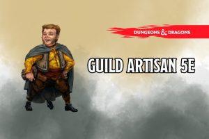 Guild Artisan 5e
