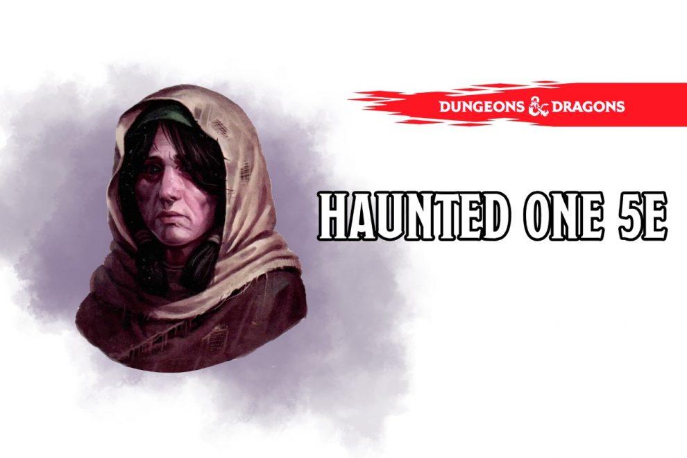 Haunted One 5e