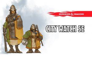 city watch 5e