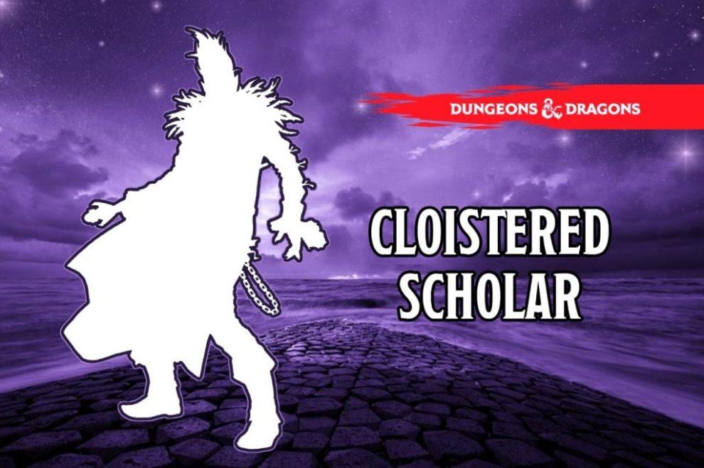 Cloistered Scholar 5e