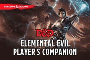 Elemental Evil Player's Companion Pdf