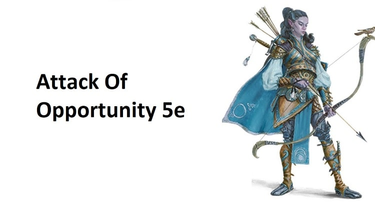 Attack Of Opportunity 5e In Dnd