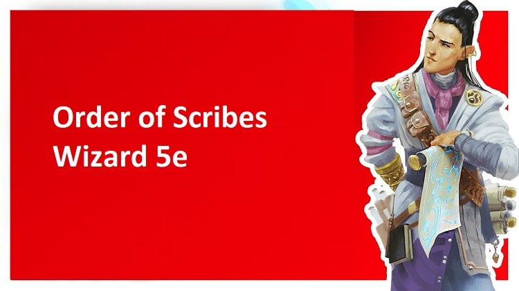Order of Scribes wizard