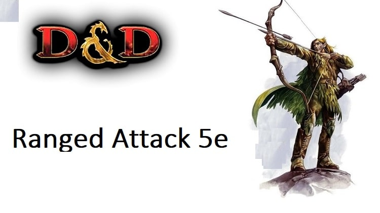 Ranged Attack 5e In D&d - Guide