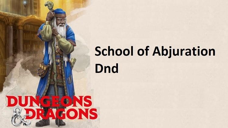 School of Abjuration wizard