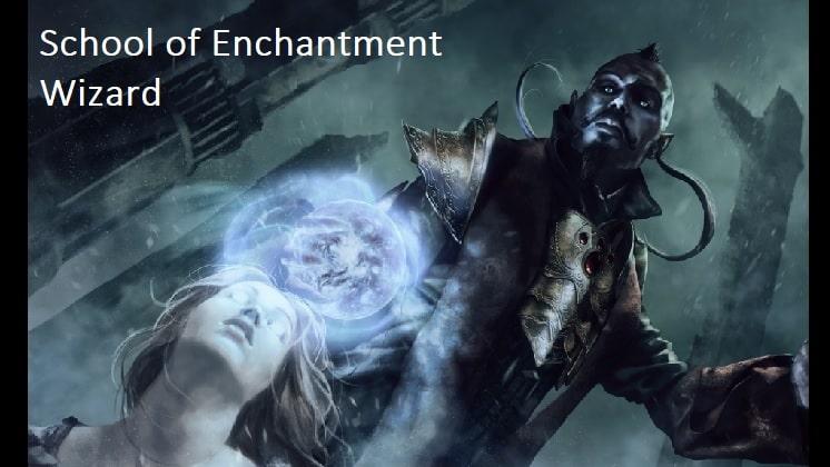 School of Enchantment wizard